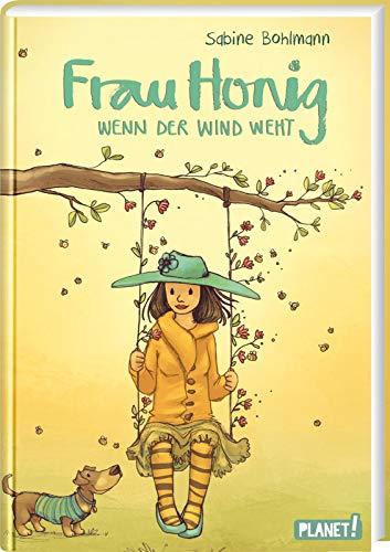 Wenn der Wind weht: | Ein magischer Kinderroman für die ganze Familie (3) (Frau Honig, Band 3)