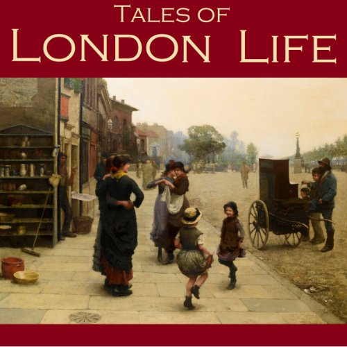Tales of London Life audiobook cover art