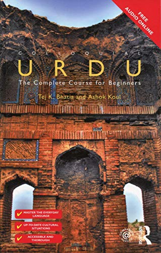 Compare Textbook Prices for Colloquial Urdu: The Complete Course for Beginners Colloquial Series Book Only 2 Edition ISBN 9781138960374 by Bhatia, Tej K.,Koul, Ashok