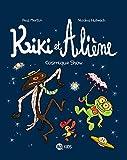 Kiki et Aliène, Tome 06 - Cosmique show