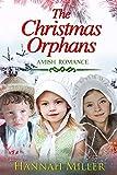 The Christmas Orphans - Hannah Miller