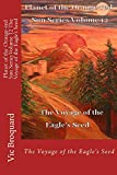 Planet of the Orange-red Sun Series Volume 12 The Voyage of the Eagle?s Seed