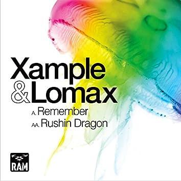 Remember / Rushin Dragon (feat. Ikay)