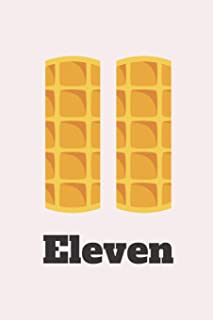 Eleven: Stranger Things Eggo Eleven Notebook Journal for Fans