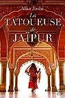La tatoueuse de Jaipur par Joshi