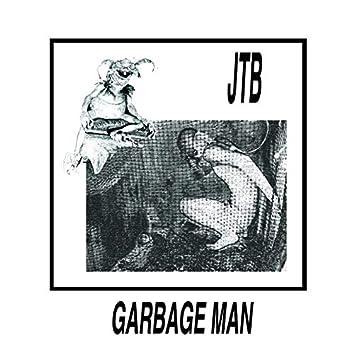 """Garbage Man 7"""""""