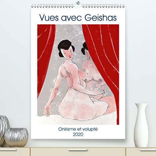 Vues avec Geishas(Premium, hochwertiger DIN A2 Wandkalender 2020, Kunstdruck in Hochglanz): Un monde de Geishas imaginaire et sensuel (Calendrier mensuel, 14 Pages ) (Calvendo Art)
