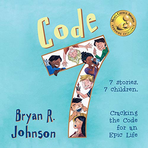 Code 7: Cracking the Code for an Epic Life cover art