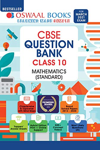 Oswaal CBSE Question Bank Class 10 Mathematics Standard Book Chapterwise & Topicwise Includes Objective Types & MCQ's (For 2021 Exam) [Old Edition]