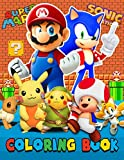 3 in 1 Colouring Book: Pokemon, Super Mario, Sonic. Exclusive Work - 52 illustrations Great Coloring Book for Boys, Toddlers, Girls, Preschool, For ... (Pretty Since Forever Books)(US Edition)