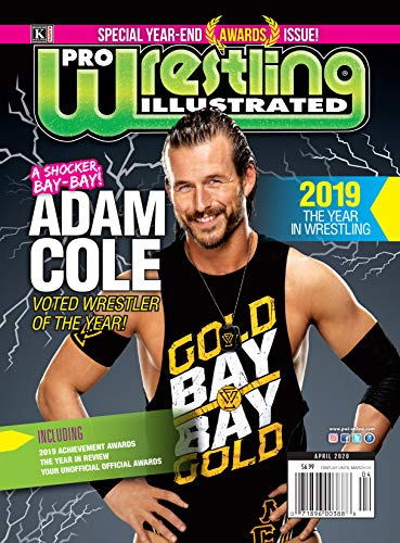 Pro Wrestling Illustrated: April 2020 Issue-PWI Year-End Awards, Year in Review, Adam Cole, Roman Reigns, Becky Lynch, Cody Rhodes, Stone Cold Steve Austin, AEW, Official Ratings (English Edition)