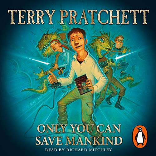 Only You Can Save Mankind                   By:                                                                                                                                 Terry Pratchett                               Narrated by:                                                                                                                                 Richard Mitchley                      Length: 4 hrs and 12 mins     86 ratings     Overall 4.6