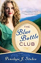 the blue bottle club by penelope j stokes