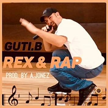 Rex & Rap