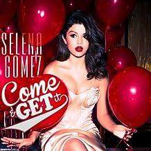 Come & Get It - The Mixtape