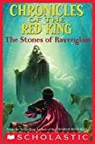 The Stone of Ravenglass (Chronicles of the Red King #2)