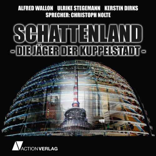 Schattenland: Jäger der Kuppelstadt Titelbild