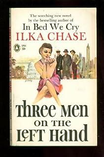 Three Men on the Left Hand