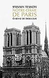Notre Dame de Paris: Ô reine de douleur (French Edition)