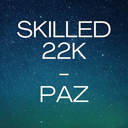 SKILLED 22K