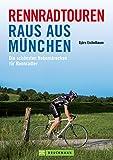 Rennradtouren Raus aus München: Die schönsten Nebenstrecken für Rennradler