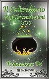 Il calendario degli incantesimi 2022 (magia Vol. 1) (Italian Edition)