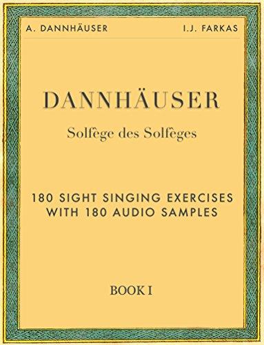 Solfège des Solfèges, Book 1: 180 Sight Singing Exercises with 180 Audio Samples: Sight Singing Exercises with Audio Samples (English Edition)