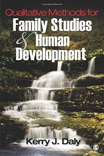 Qualitative Methods for Family Studies and Human Development