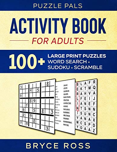 ACTIVITY BOOK FOR ADULTS: 100+ Large Print Puzzles (Activity Books For Adults)