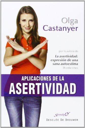 Aplicaciones De La asertividad: 185 (Serendipity)