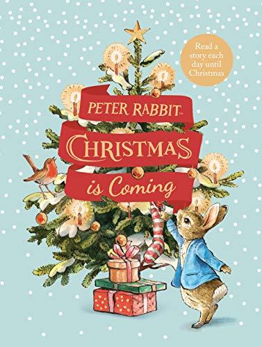 Peter Rabbit: Christmas is Coming: A Christmas Countdown Book