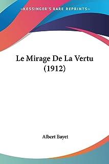 Le Mirage De La Vertu (1912)