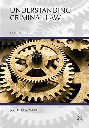 Compare Textbook Prices for Understanding Criminal Law 8 Edition ISBN 9781531007911 by Dressler, Joshua