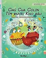 Chú Cua Colin Tìm được Kho báu: Vietnamese Edition of Colin the Crab Finds a Treasure