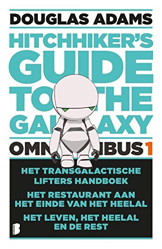 The hitchhiker's guide to the galaxy: omnibus: Het transgalactisch liftershandboek, Het restaurant aan het einde van het heelal en Het leven, het heelal en de rest