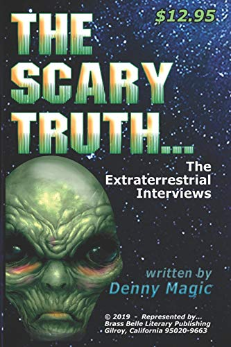 The Scary Truth: The Alien Interviews
