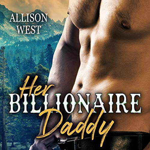 Her Billionaire Daddy Audiobook By Allison West cover art