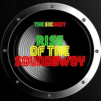 Rise of the Soundbwoy