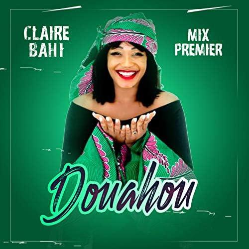 Claire Bahi feat. Mix Premier