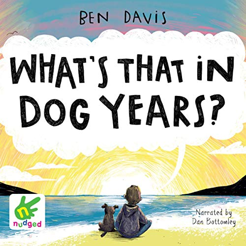 What's That in Dog Years? audiobook cover art