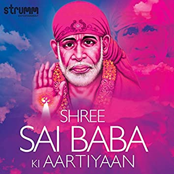 Shree Sai Baba Ki Aartiyaan