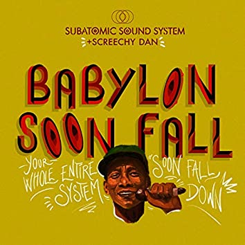 Babylon Soon Fall