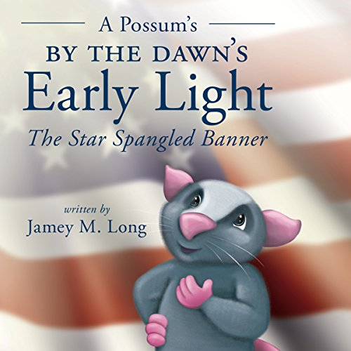 A Possum's by the Dawn's Early Light audiobook cover art