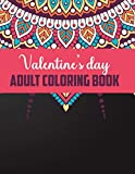 Valentine's day adult coloring book: Valentine's day gift for girl friend and boy friend