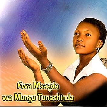 Kwa Msaada Wa Mungu Tunashinda