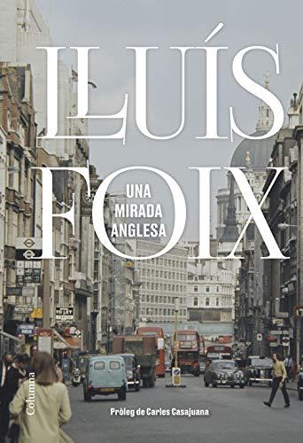 Una mirada anglesa (Catalan Edition)
