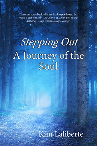 Stepping Out – A Journey of the Soul