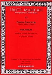 Catena SAMMLUNG (mus. MS. Landsberg de 122Berlin). INTAVOLATURA bande I pour Orgue ou Clavecin. ERSTAUSGABE en 2Tomes (Partition)