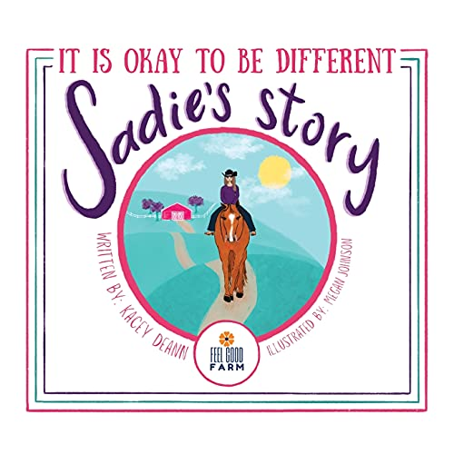 Sadie s Story: It is Okay to be Different