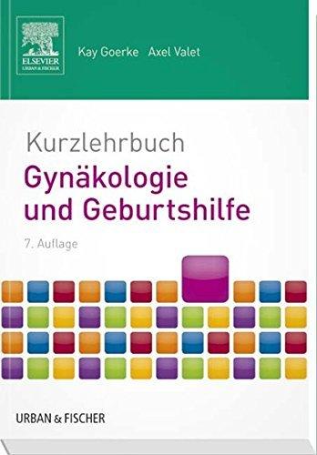 Kurzlehrbuch Gyn?kologie und Geburtshilfe: mit Zugang zur mediscript Lernwelt by Unknown(2014-03-14)